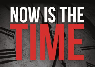 Now is the Time – Evangelical Event